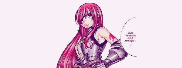 « Hé hé. J'imagine que c'est réglé. Notre septième maitre de la guilde. Erza Scarlet.»
