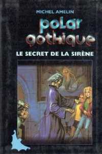 le secret de la sirène
