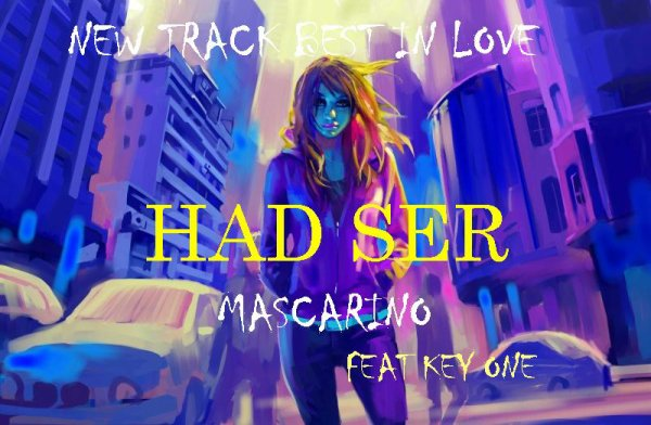 la voix des coeur perdu  / HAD SER   MaScaRinO  &  KeY One (2011)