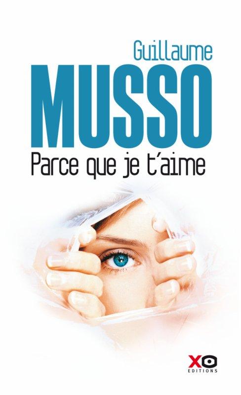 Guillaume Musso Parce que je t'aime