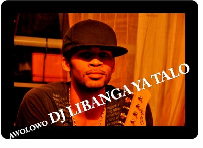 §§§§§§§§ AWOLOWO DJ LIBANGA YA TALO FORERVER §§§§§§§§§