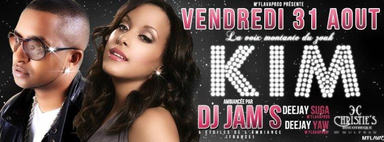 Soirée avec la chanteuse KIM et DJ JAM'S le 31 AOUT