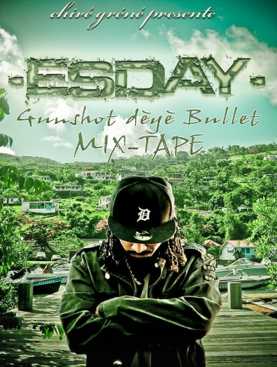 Mix-tape d' ESDAY GuNShOt DéYè BuLLeT