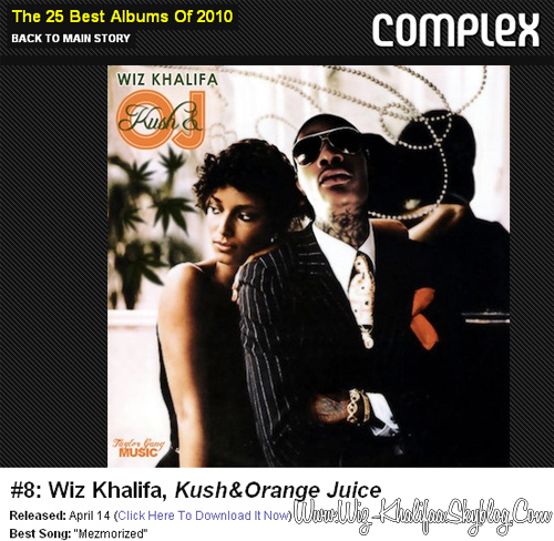 "WIZ KHALIFA - ""KUSH & ORANGE JUICE"" #8 ALBUM OF 2010"