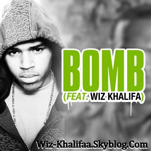 "Affiche du Single "" Chris Brown ft Wiz Khalifa - "" BOMB "" -"