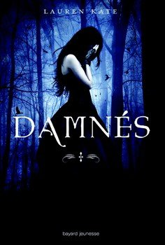 Damnés, Tome 1 : Damnés de Laurent Kate
