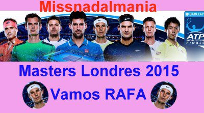 # RAFA      #  MASTERS   LONDON  2015   /  ///// RAFA   en  1/2 FINAL  vs Djokovic     #Rafa a perdu    ////