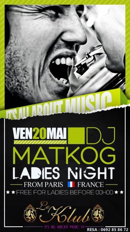 LE KLUB - LADIES NIGHT - DJ MATKOG