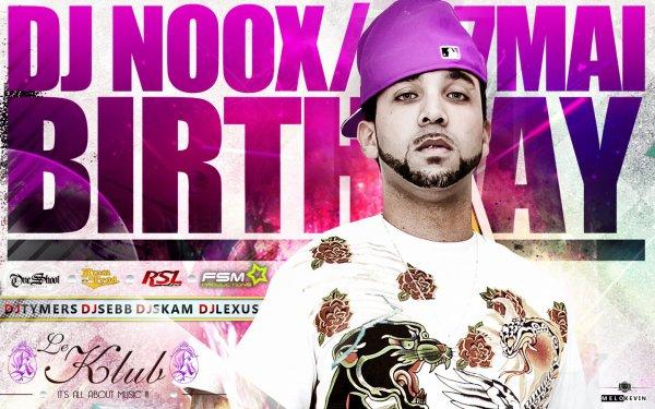 LE KLUB - DJ NOOX BIRTHDAY
