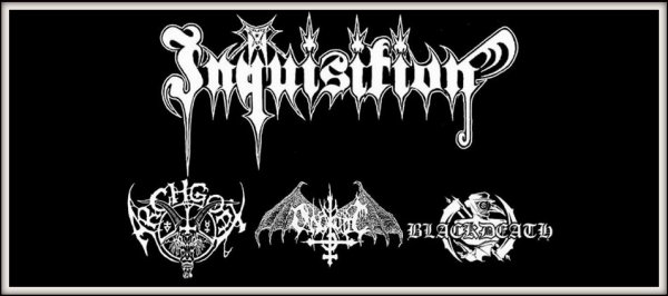 Inquisition ~ Archgoat ~ Ondskapt ~ BlackDeath