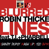 ROBIN THICKE VS RICK ASTLEY Blurred lines Vs Never gonna give you up (Sandy Dupuy MASH UP) 120 BPM