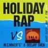 MC MIKER G & DJ SVEN VS DAFT PUNK FT. PHARRELL WILLIAMS Holiday rap Vs Get Lucky (Sandy Dupuy MASH UP) 118 BPM