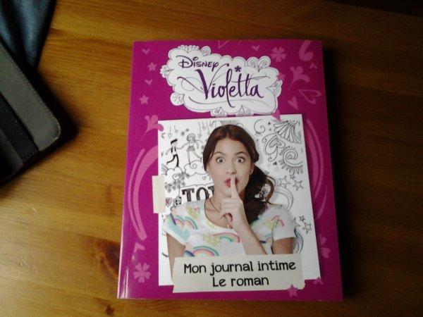 le journal intime de violetta le roman 1 blog de. Black Bedroom Furniture Sets. Home Design Ideas
