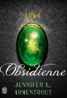 ? Lux-1 Obsidienne de Jennifer L. Armentrout [no spoilers]
