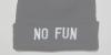 nu fun, no life.