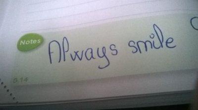 Always Smile..