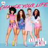 Little Mix - Change Your Life (2013)