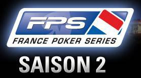 France Poker Series (FPS) - Saison 2