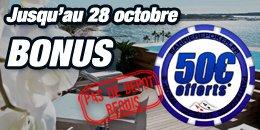 Du 03 septembre au 28 octobre c'est 50 euros offerts !