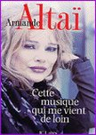 Armande ALTAï :  Professeur de Chant