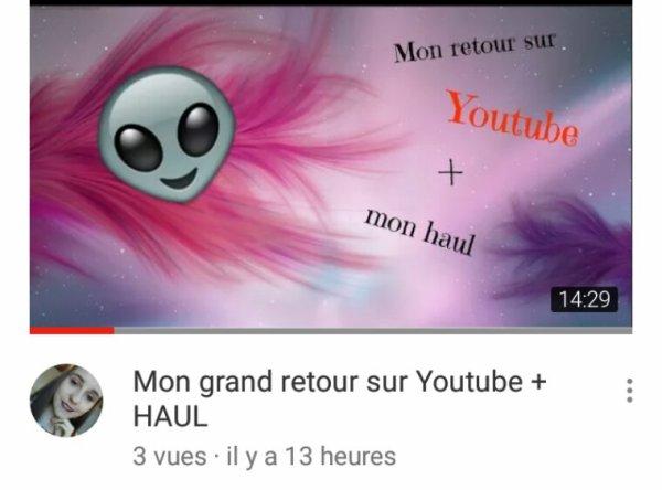 Mon grand retour sur YouTube enfiiin ❤