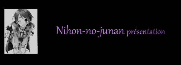 Nihon-no-junan - présentation
