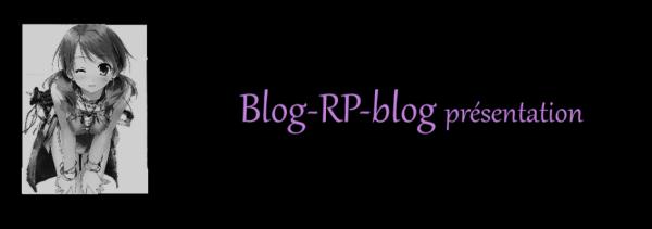 Blog-RP-blog - présentation