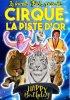 En avant première, voici l'affiche 2018 du cirque qui devrait également repartir avec un nouveau chapiteau