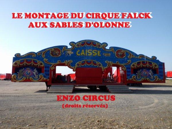 Troisième partie du reportage sur le cirque Falck aux Sables d'Olonne, avec cette fois des photos du montage. Bonne visite...
