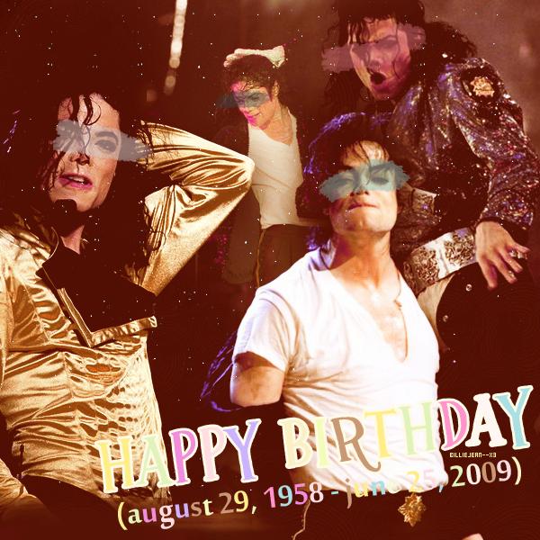 Joyeux anniversaire Michael je t'aaaaaaaaaaaaaaaaaaaaaime ! <3 (54 ans)