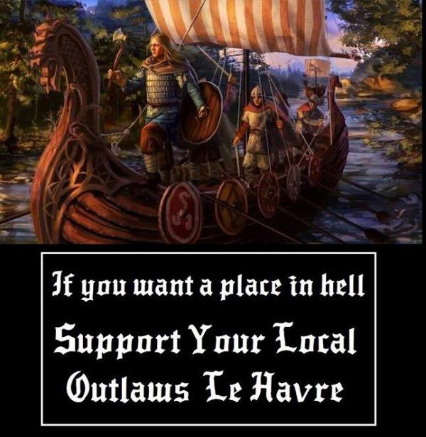 support outlaws le havre Normandy et fière de l'être