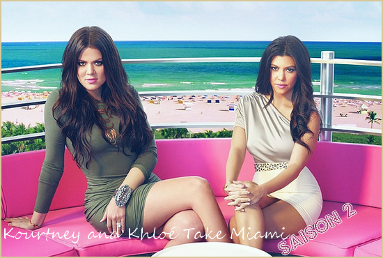 Kourtney & Khloé Take Miami - SAISON 2
