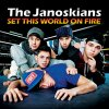 Set This World On Fire - Single / Set This World On Fire - The Janoskians (2012)