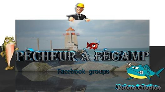 GROUPE FACEBOOK PECHEUR A FECAMP