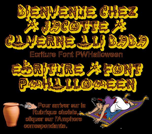 ~♥~ BIENVENUE ☼ ENTREZ ☼ DANS LA ☼ CAVERNE D'ALI BABA ☼ DE JACOTTE ~♥~ ~♥~ VOS RUBRIQUES ~♥~