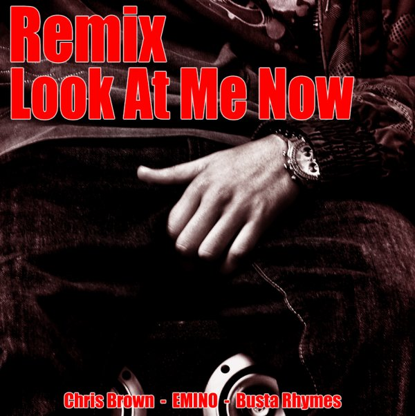 Emino - Look at me now - Remix - Version Tunisienne - (2011)