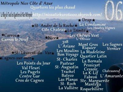 Quartiers les Plus chaud de Nice Métropole !