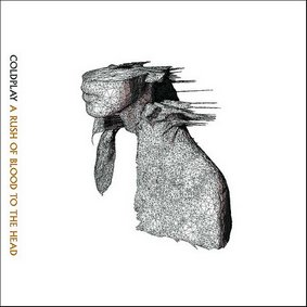 A rush of blood to the head / Coldplay - In my place