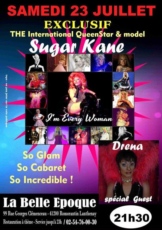 Sugar Kane et Drena Show Transformiste, le 23 Juillet 2016 à La Belle Epoque, Romorantin.