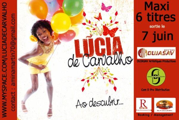 LUCIA DE CARVALHO SORTIE LE 06 JUIN 2011