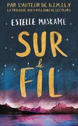 """Le livre: """"Sur le fil"""" ou """"Dare to fall"""" de Estelle Maskame"""