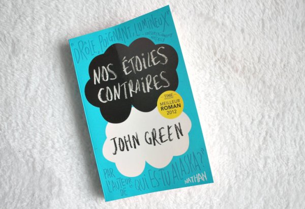 "Le livre: ""Nos étoiles contraires"" ou ""The fault in our stars"" de John Green"