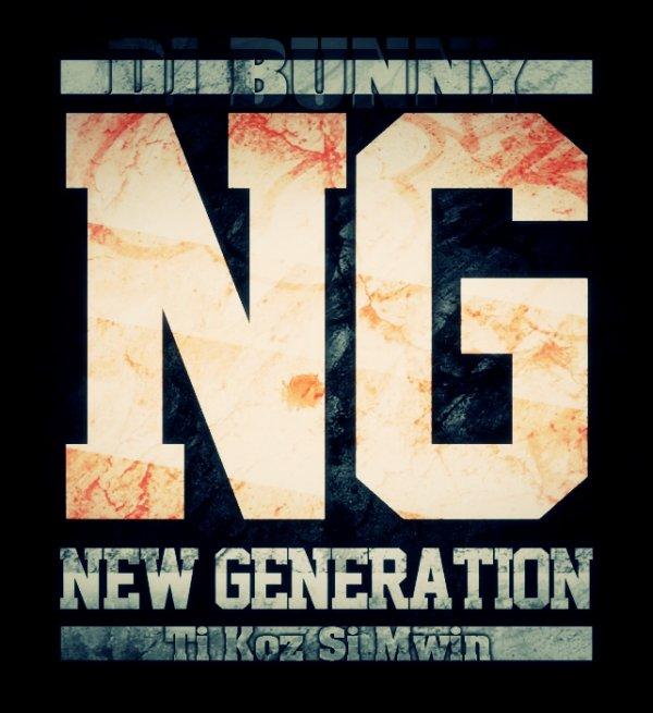 Dj Bunny 2012 - New Generation - Ti Koz Si Mwin (2012)