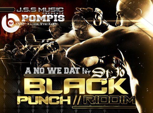Dj Bunny 2012 - Pompis - A No We Dat - Exclu Black Punch Riddim 2012 (2012)