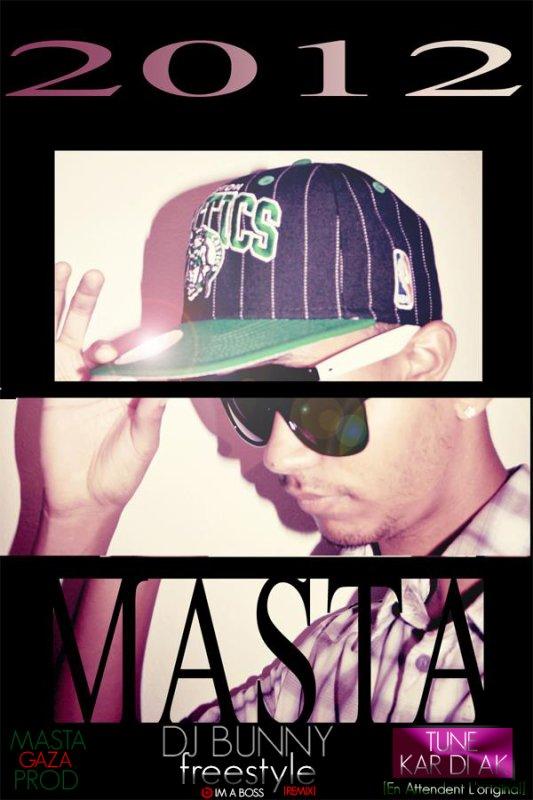 EXTRAIT DJ BUNNY FREESTYLE MASTA MITELDEM - Tune Kar Di Ak [En Attendent L'original] Prod By MASTA GAZA PROD