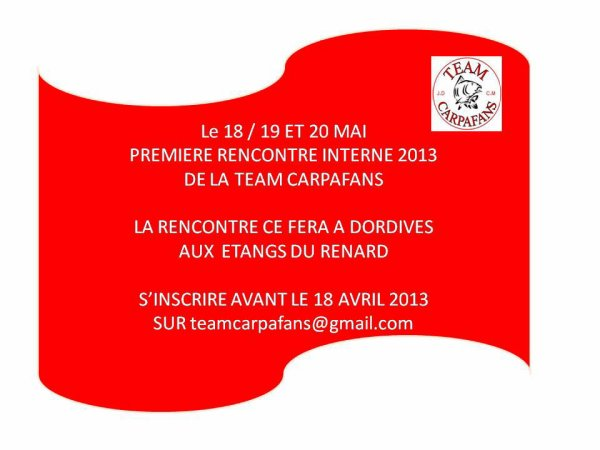 PREMIERE RENCONTRE 2013 TEAM CARPAFANS