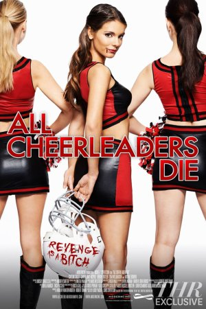 All Cheerleaders Die - Lucky McKee - 2015