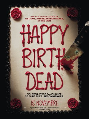 Happy Birthdead - Christopher Landon - 2017