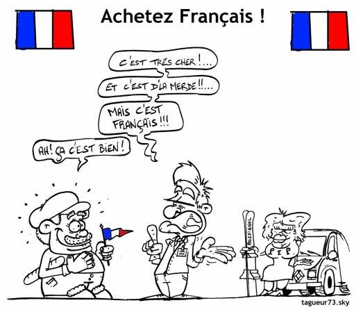 Achetez Français !...qu'ils disent !! ^^