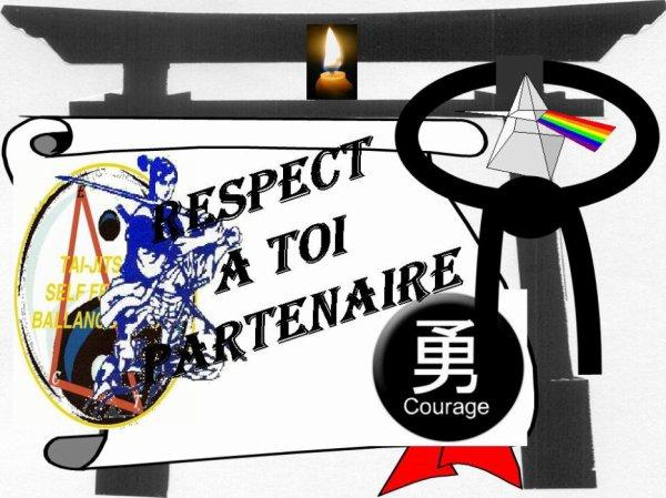 RESPECT ... ! Partenaire ...